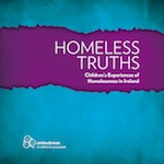 The Homeless Truths report on Children's Experiences of Homelessness in Ireland